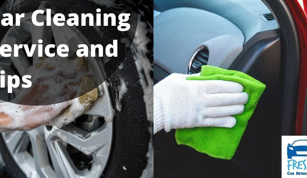 Car Cleaning Service and Tips
