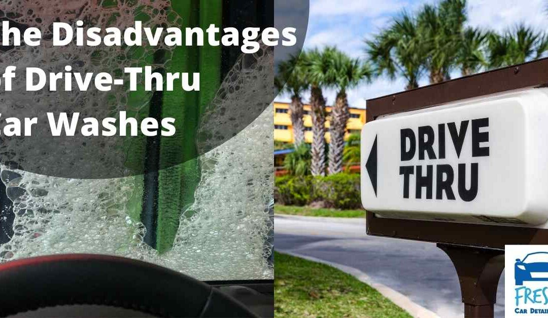 The Disadvantages of Drive-Thru Car Washes